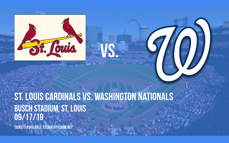 St. Louis Cardinals vs. Washington Nationals at Busch Stadium