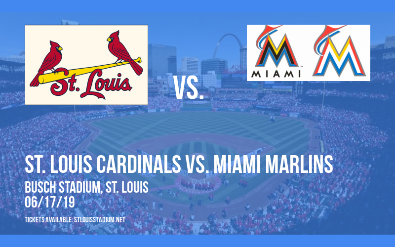 St. Louis Cardinals vs. Miami Marlins at Busch Stadium
