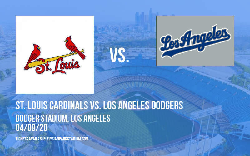 St. Louis Cardinals vs. Los Angeles Dodgers [CANCELLED] at Busch Stadium
