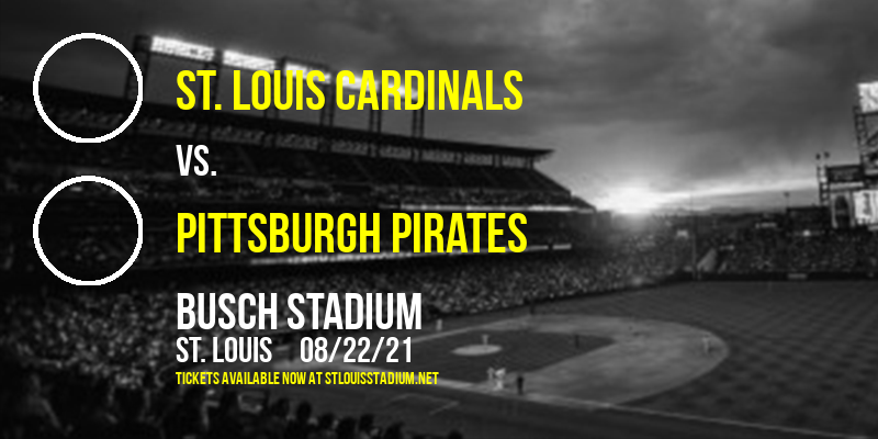 St. Louis Cardinals vs. Pittsburgh Pirates at Busch Stadium