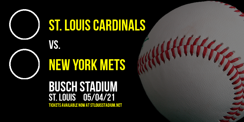 St. Louis Cardinals vs. New York Mets [CANCELLED] at Busch Stadium