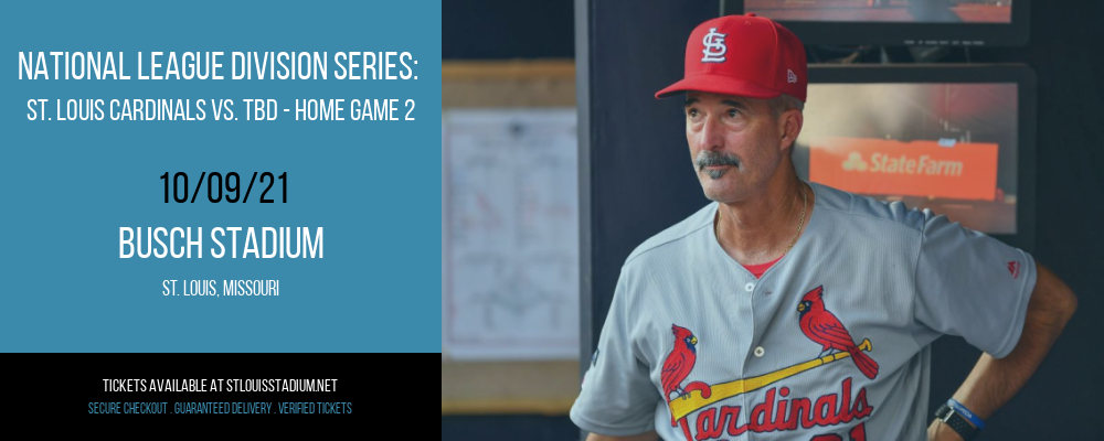 National League Division Series: St. Louis Cardinals vs. TBD - Home Game 2 (Date: TBD - If Necessary) at Busch Stadium