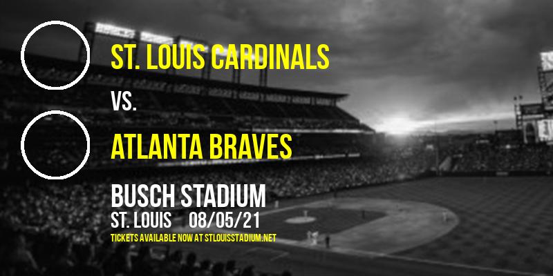 St. Louis Cardinals vs. Atlanta Braves at Busch Stadium