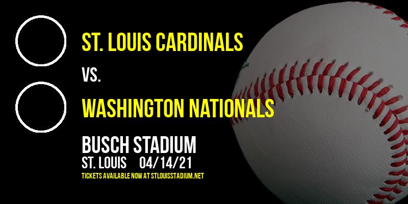 St. Louis Cardinals vs. Washington Nationals [CANCELLED] at Busch Stadium